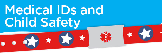Child Safety Month and Medical IDs